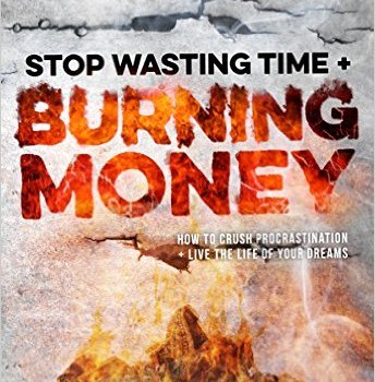 "If you want to ""Stop Wasting Time and Burning Money"" read this"