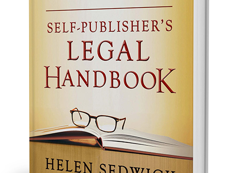 Must Have Book: Self-Publisher's Legal Handbook: The Step-by-Step Guide to the Legal Issues of Self-Publishing